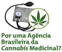 Por uma Agência Brasileira da Cannabis Medicinal