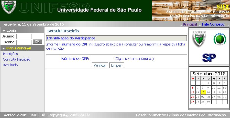 1) Insira o CPF para localizar sua inscrição e clique em Verificar.